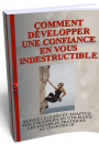 confiance en soi indestructible - ebook