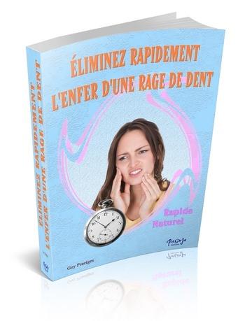 eliminer rapidement la douleur d 39 une rage de dent paguja ebook. Black Bedroom Furniture Sets. Home Design Ideas